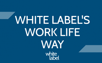 White Label's Work Life Way