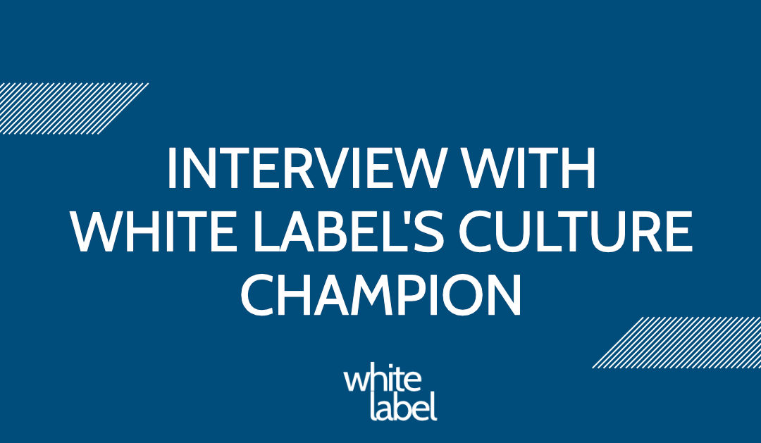 INTERVIEW: Chris Harries, White Label's Culture Champion
